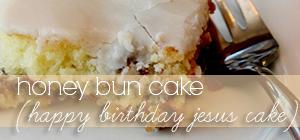 honey bun cake (happy birthday jesus cake) graphic