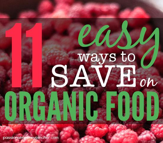11 easy ways to save on organic food