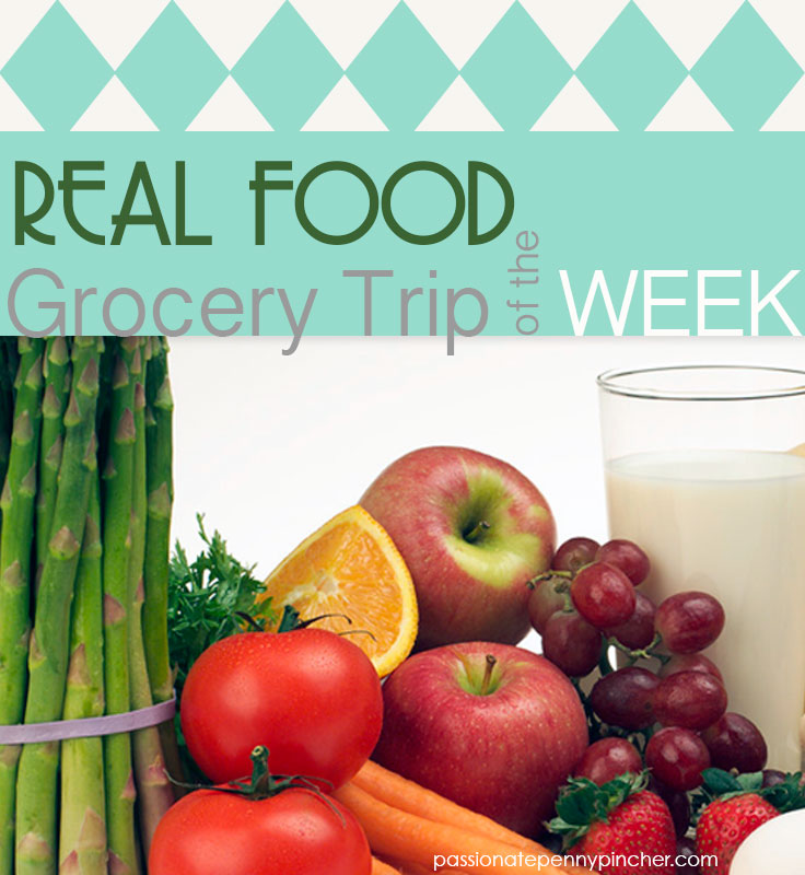 Real Food Grocery Trip of the Week graphic