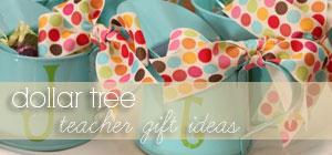 dollar tree ... teacher gift ideas graphic