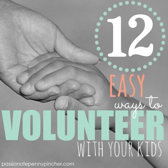 12 EASY ways to Volunteer with your Kids